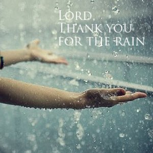 lord-thank-you-for-the-rain
